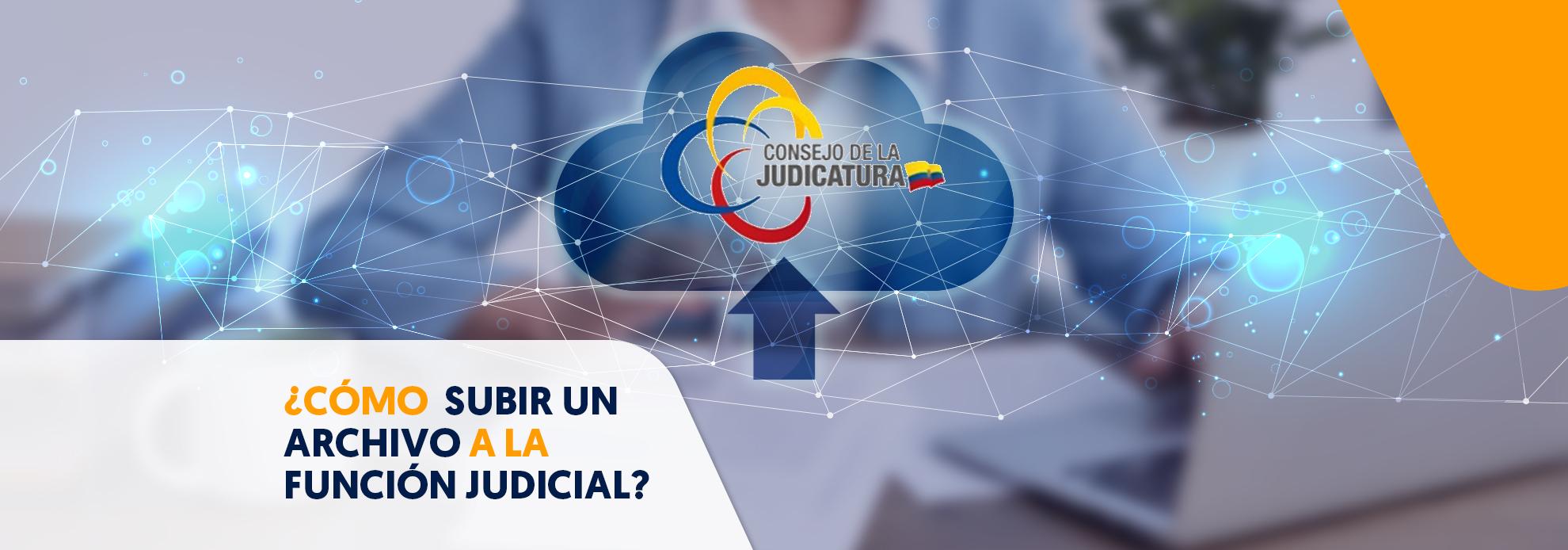 subir archivos a función judicial